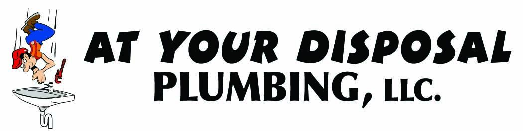 At Your Disposal Plumbing, LLC